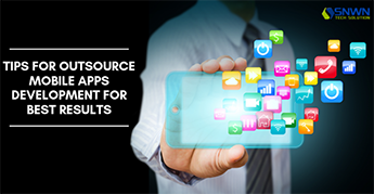 Tips for Outsource Mobile Apps Development For best results (2)