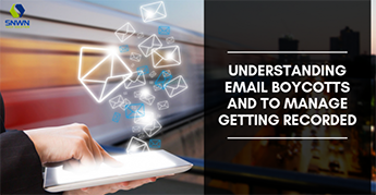 Understanding Email Boycotts and to Manage Getting Recorded
