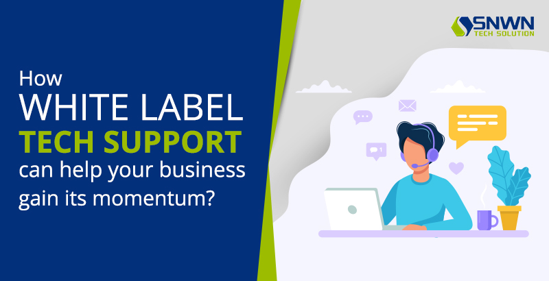 White Label Support