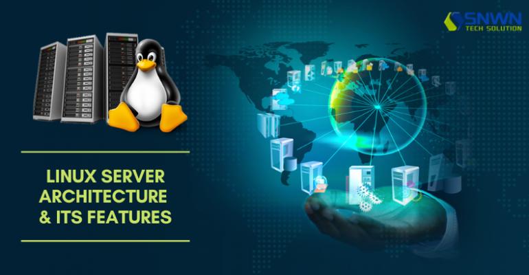 Linux Features & Architecture