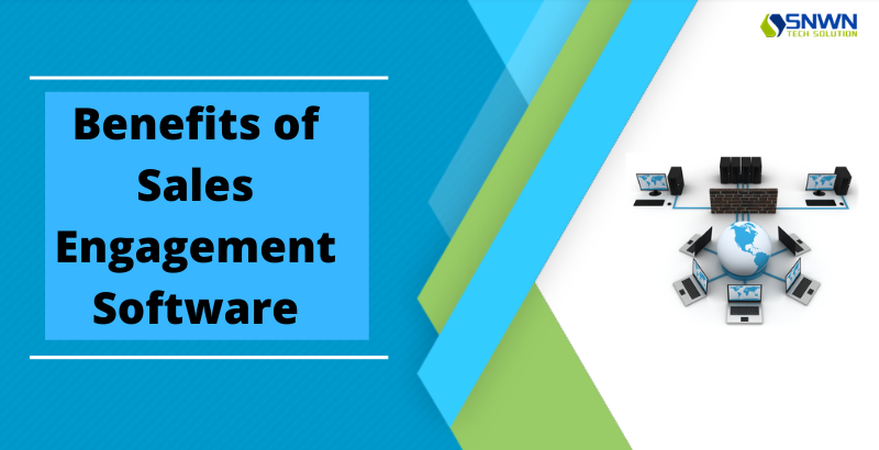 Benefits of Sales Engagement Software