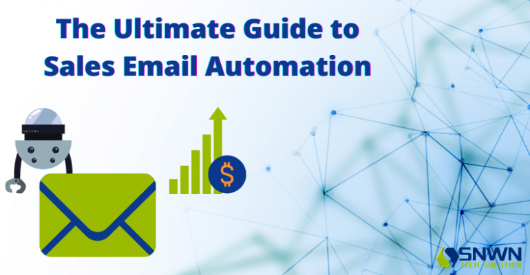 The Ultimate Guide to Sales Email Automation