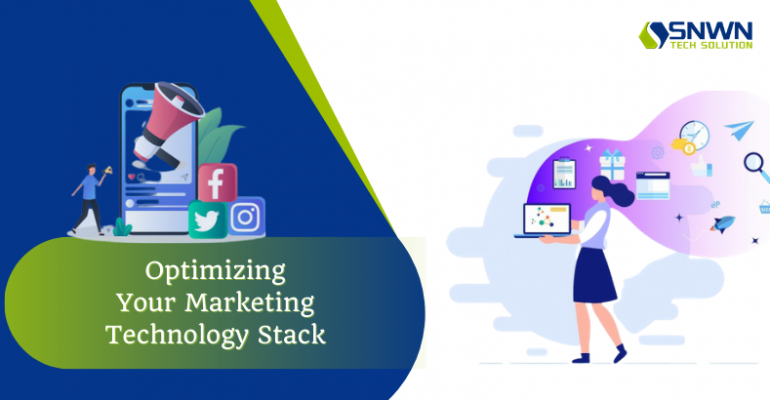 Optimizing your Marketing Technology Stack